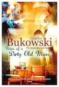 Notes of a Dirty Old Man. Bukowski Ch. ISBN