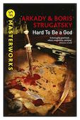 Hard To Be a Gog. Strugatsky. ISBN: 9781473208292