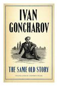 The Same Old Story. Гончаров И. ISBN: 9781847495624